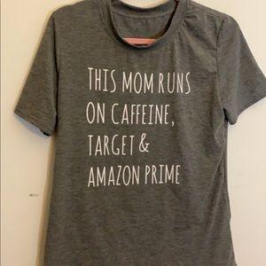 Tops - mama tee mom caffeine target amazon prime